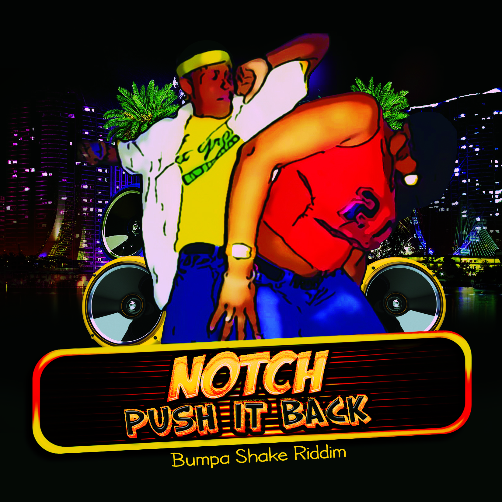 Push It Back (Bumpa Shake Riddim)